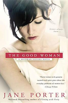 The Good Woman By Porter, Jane